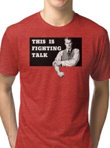 FIGHTING TALK Tri-blend T-Shirt