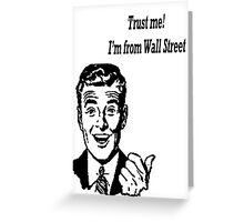 Trust Me! Greeting Card