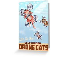 Drone Cats. Greeting Card