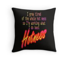 Hot Mess Hotness Throw Pillow