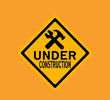Under Construction Womens Fitted T-Shirt