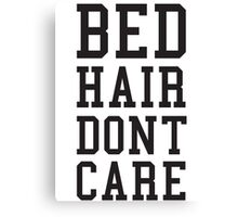 Bed Hair Dont Care Slogan Canvas Print