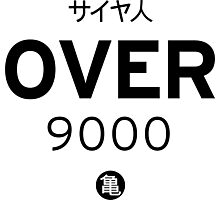 OVER 9000 Photographic Print