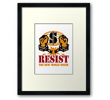 Resist the NWO Framed Print