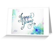 Forever Young by Jan Marvin Greeting Card