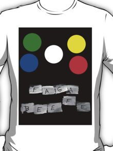 Faga Beefe? Time for some Midnight Madness!  T-Shirt
