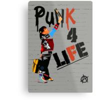 """Punk 4 Life"" Metal Print"