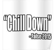 Chill Down! Poster