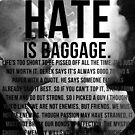 American History X - Hate Is Baggage full quote by damdirtyapeuk