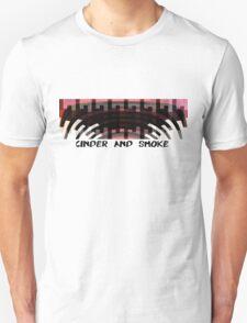 Cinder and Smoke Unisex T-Shirt