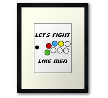 Arcade Stick: Let's Fight Like Men Framed Print