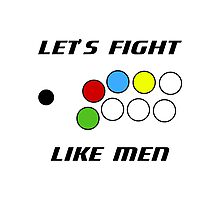 Arcade Stick: Let's Fight Like Men Photographic Print