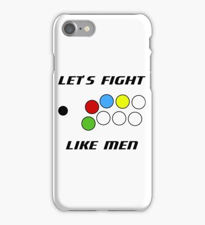Arcade Stick: Let's Fight Like Men iPhone Case/Skin
