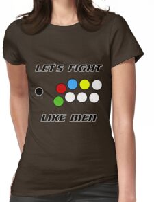Arcade Stick: Let's Fight Like Men Womens Fitted T-Shirt