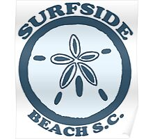 Surfside Beach - South Carolina. Poster
