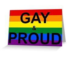 GAY & PROUD Greeting Card