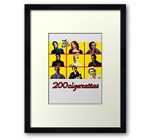 200 Cigarettes (The 80's Bunch) Framed Print