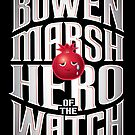Bowen Marsh: Hero of the Watch by JenSnow