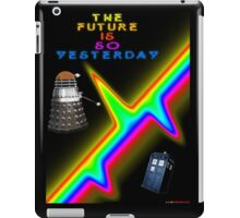 The Future Is So Yesterday - Doctor Who iPad Case/Skin