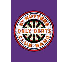 Sgt Rutters Only Darts Club Band Photographic Print