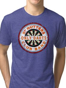 Sgt Rutters Only Darts Club Band Tri-blend T-Shirt