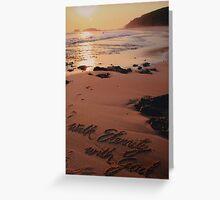 Walk Eternity With God Greeting Card