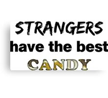 Strangers and Candy Canvas Print