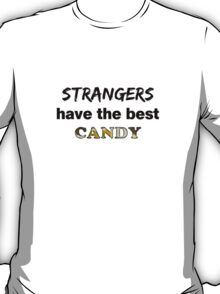 Strangers and Candy T-Shirt