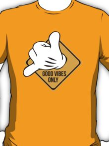 Good Vibes - Hang Loose Fingers T-Shirt