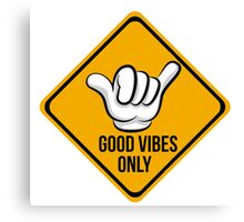 Good Vibes - Shaka Fingers Canvas Print