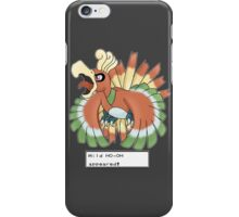 Wild Ho-Oh Appeared! iPhone Case/Skin