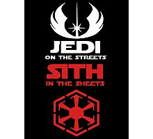Jedi On The Streets Sith In The Sheets Photographic Print