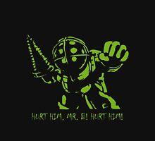 Hurt Him, Mr. Bubbles! Unisex T-Shirt
