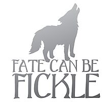 FATE CAN BE FICKLE with howling wolf Photographic Print