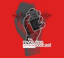 The Revolution Will Not Be Podcast Kids Tee