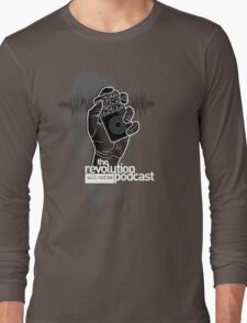 The Revolution Will Not Be Podcast Long Sleeve T-Shirt