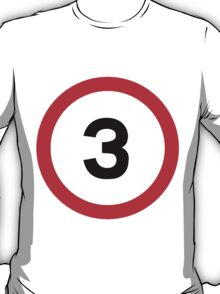 Speed Limit 3 Road Sign T-Shirt