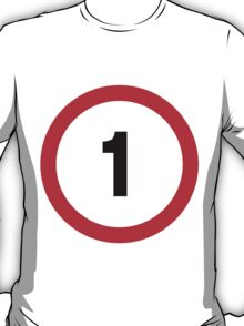 Speed Limit 1 Road Sign T-Shirt