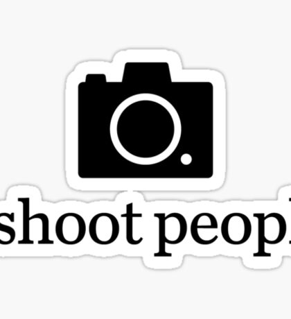 I shoot people Sticker