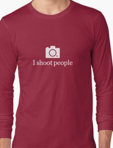 I shoot people - White Long Sleeve T-Shirt