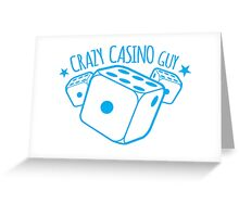 Crazy Casino Guy Greeting Card