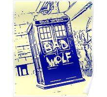 Bad Wolf - TARDIS  Poster