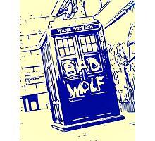 Bad Wolf - TARDIS  Photographic Print
