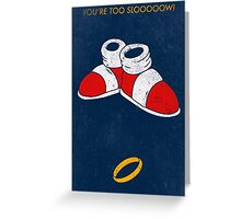 You're too slooooow! Greeting Card
