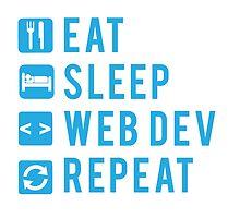 Eat Sleep Web Dev Repeat BLUE by Workwithstellio