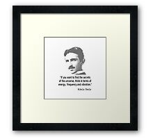 Quote By Nikola Tesla Framed Print