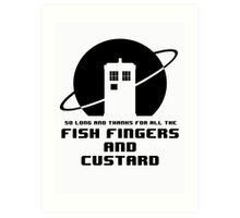 Fish Fingers and Custard Art Print