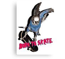 Born to skate Canvas Print