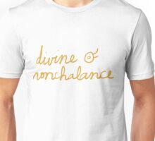 Divine Nonchalance Unisex T-Shirt
