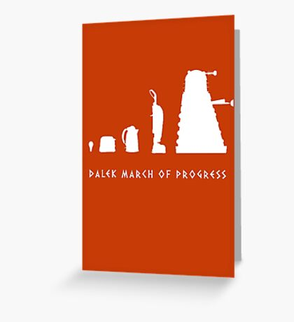 Dalek March of Progress White Greeting Card